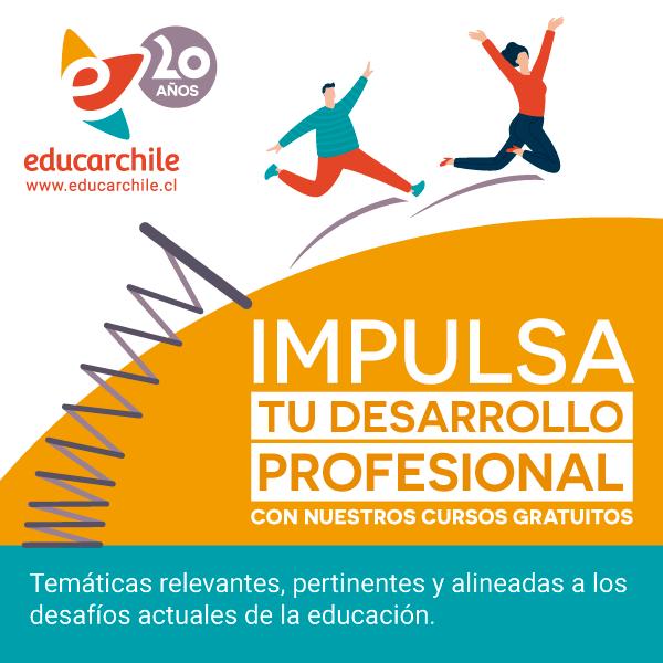 Educarchile ofrece más de 30 cursos cortos y gratuitos pertinentes a los nuevos desafíos del sistema escolar